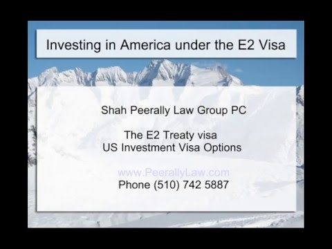 E2 Visa | Invest in USA and get a Visa