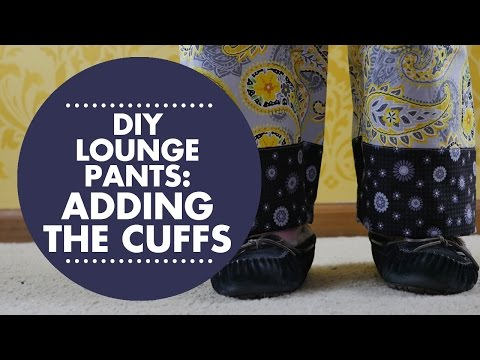 DIY Lounge Pants Tutorial - Adding the Cuffs