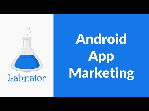 How To Market An App - Get App Downloads - Best Android App Marketing