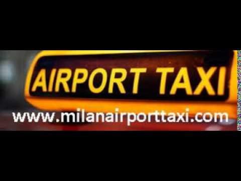 Taxi Transfer Milan Airports (Italy): Malpensa, Linate, Bergamo Orio al Serio.