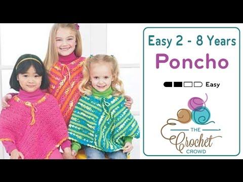 How To Crochet A Poncho: Easy Kids Poncho