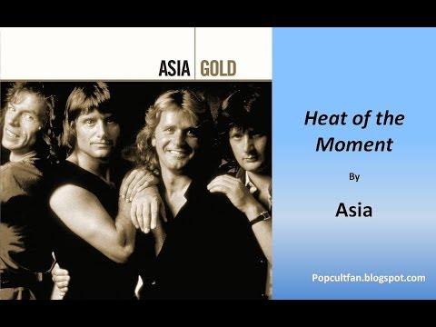 Asia - Heat of the Moment (Lyrics)