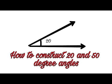 How to Construct 20 and 50 degree of angle