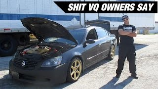 Shit VQ Owners Say