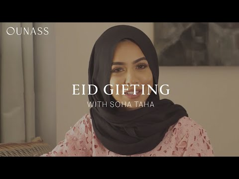The Ultimate Eid Gifts With Soha Taha