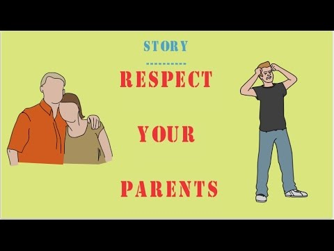 RESPECT YOUR PARENTS (English) -  LESSON LEARN STORY