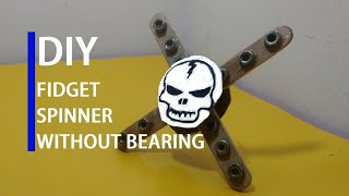 How to make a skull fidget spinner without ball bearing at home