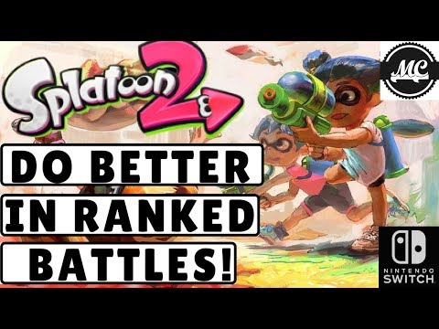 5 Tips To Get Better In Splatoon 2 Ranked Battles!