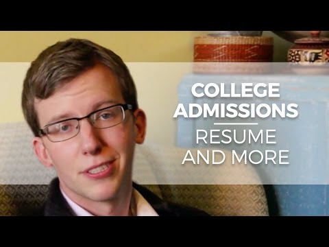 College Admissions: Résumé, Activities List, and more