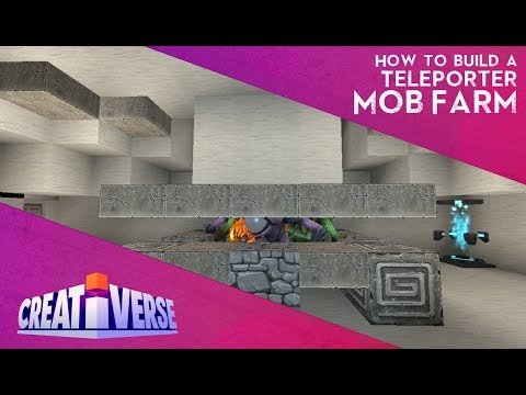 Creativerse: How to Build A Teleporter Mob Farm