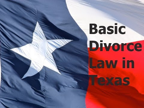 Basic Divorce Law in Texas