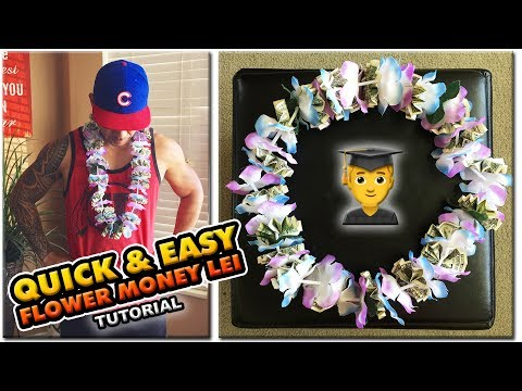 2018 MAKE A QUICK & EASY FLOWER MONEY LEI | DYI TUTORIAL | 1080 60p