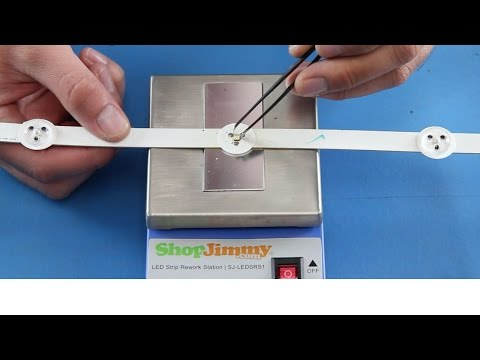 How to Replace Single LEDs for an LED TV  - ShopJimmy LED Strip Rework Station Tutorial
