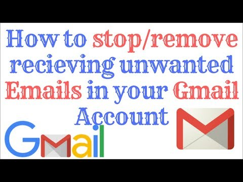 How to Stop getting Unwanted Emails in Your Gmail Account