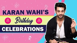 Karan Wahi's Exclusive Birthday Celebrations With India Forums