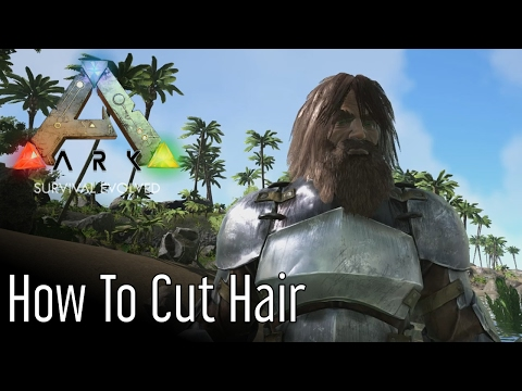 How to Cut Hair in ARK: Survival Evolved
