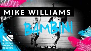 Mike Williams - Bambini