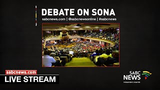 [LIVE] Debate on President's State of the Nation Address