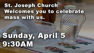 April 5 2020 - Weekend Mass 9:30 AM