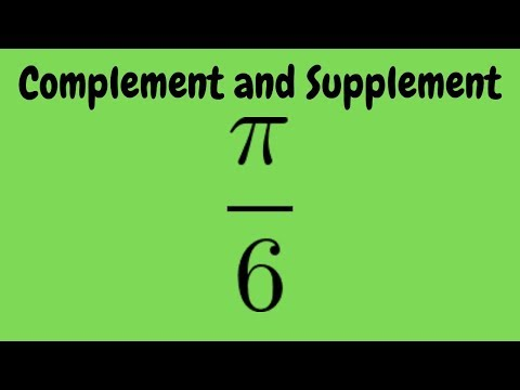 Find the Complement and Supplement of an Angle in Radians pi/6