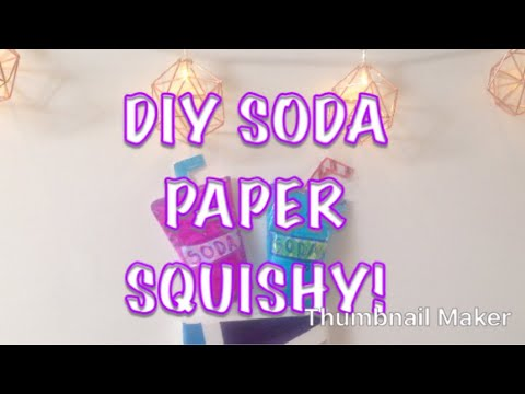 DIY SODA PAPER SQUISHY