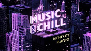 Chill Music for a Good Evening — Downtempo Beats Playlist