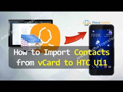How to Import Contacts from vCard to HTC U11