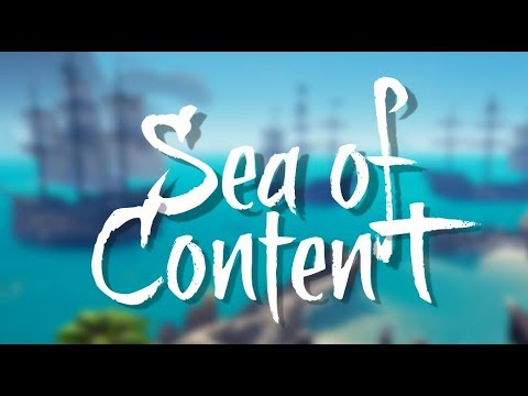 Sea Of Content (Sea of Thieves Funny Moments)