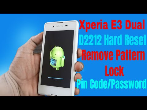 Xpera E3 Dual D2212 Hard Reset Remove/Pattern Pin Code 1000% Working