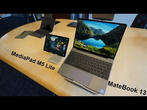 Hands On With The Huawei MateBook 13 & The Mediapad M5 Lite - CES 2019