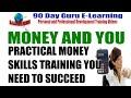 Money And Youpractical Money Skills Training By 90 Day Guru