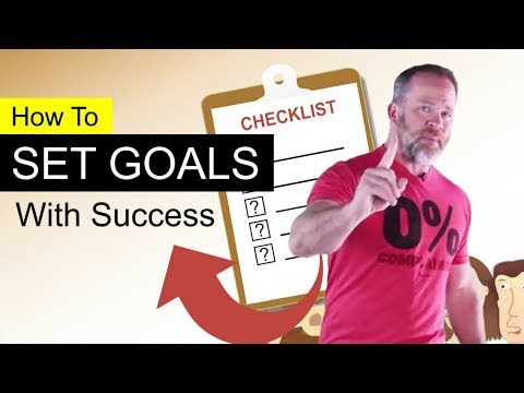 How To Set Goals With Success