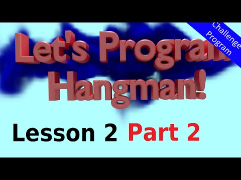 Let's Program Hangman - 2 Part 2 - Checking Letters and Words (Python 3.2.5)