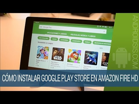 Como instalar la Google Play Store en cualquier Amazon Fire HD sin ROOT