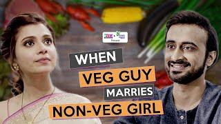 When Veg Guy Marries Non-Veg Girl | Ft. Abhinav Anand (Bade) & Shreya Gupto | RVCJ