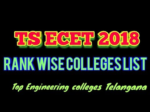 Ts ecet 2018 Rank wise Colleges | Top engineering colleges telangana