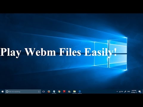 How to Play Webm Files without any Software