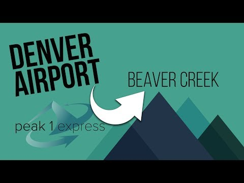 How to Get from Denver Airport to Beaver Creek