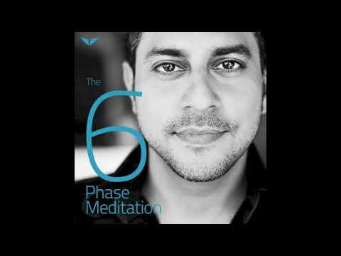 6 Phase Guided Meditation by Vishen Lakhiani