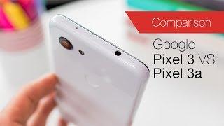 Google Pixel 3 vs Pixel 3a comparison