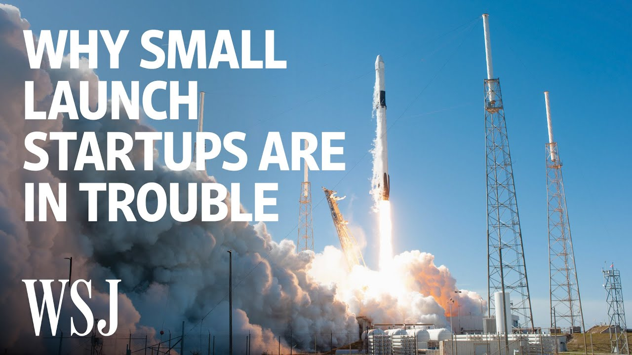 With SpaceX Poised for Takeoff, Small Rocket Startups Fall Behind   WSJ