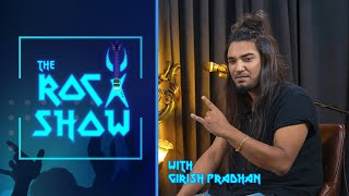 Girish Pradhan | Hard Rock/Heavy Metal Singer | The Rock Show-Abhishek S. Mishra