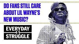 Do Fans Still Care About Lil Wayne