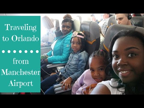 Traveling to Orlando Manchester Airport Part 1