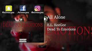 All Alone - E.l. Keegee