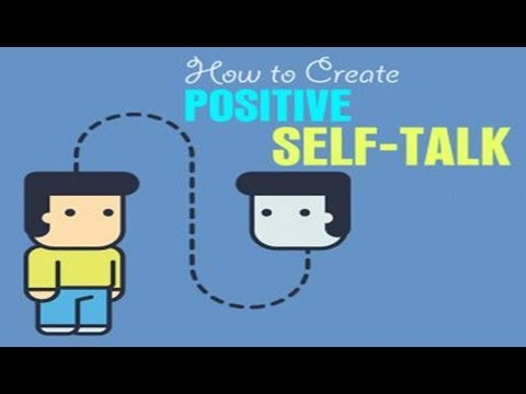 How to Practise Positive Self Talk - 4 ways to practice positive self-talk