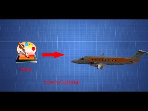X-plane Tutorial: Livery Making
