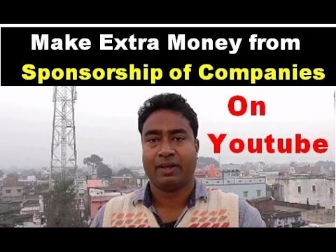 How to make Extra money on YouTube by Company Sponsorship