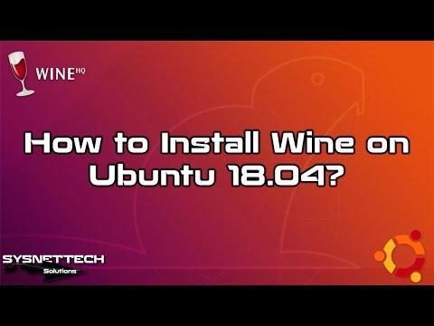 ✅ How to Install Wine on Ubuntu 18.04 LTS | Run Windows Apps on Ubuntu using WineHQ 3.4 | SYSNETTECH