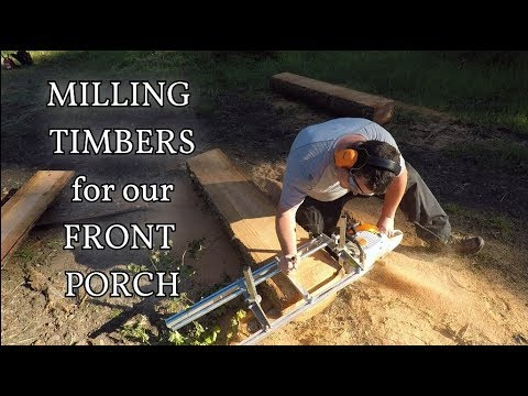 Milling Timbers for our Front Porch Part 1